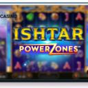 Ishtar: Power Zones - Playtech