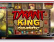 Tyrant King Megaways - iSoftBet